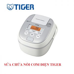 sừa nồi cơm điện Tiger tại hà nội